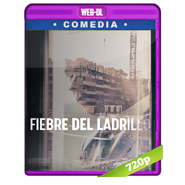 Fiebre del ladrillo (2020) WEB-DL 720p Audio Dual Latino-Aleman