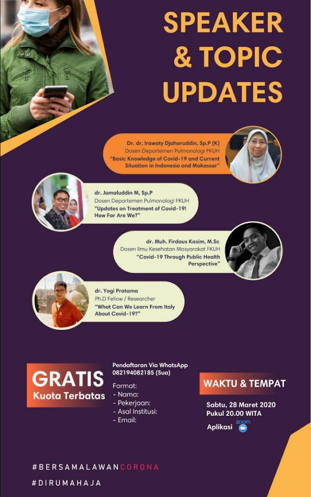 """Fakultas Kedokteran Universitas Hasanuddin menyelenggarakan Webinar dengan tema """"Covid-19: What should we know? Whay should we do?"""""""