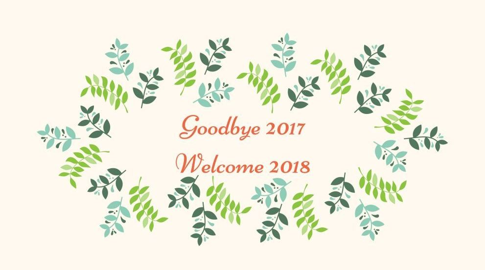 Goodbye 2017 Welcome 2018 Greetings Quotes Image