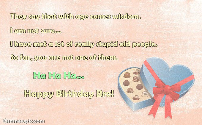New funny birthday wishes for brother