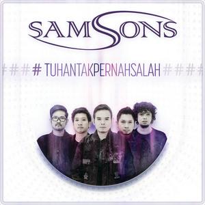 Samsons – Tuhan Tak Pernah Salah