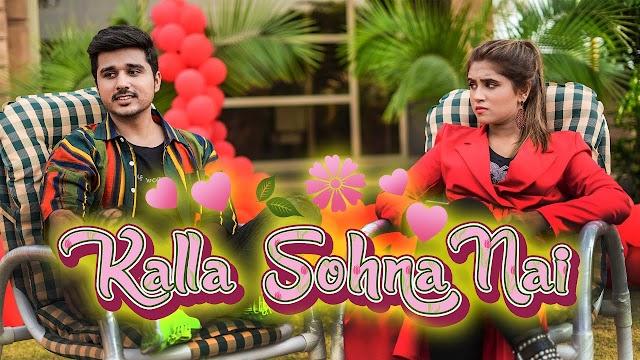 Kalla Sohna Nai (Reply) Lyrics -  Rehan Hashmi