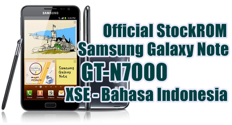 Firmware Samsung Galaxy Note GT-N7000 Latest Update [XSE]