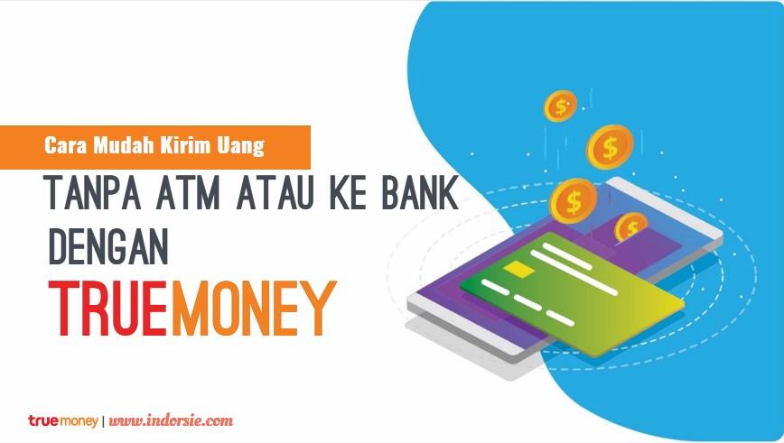 Mengiri uang tanpa ATM tanpa Bank