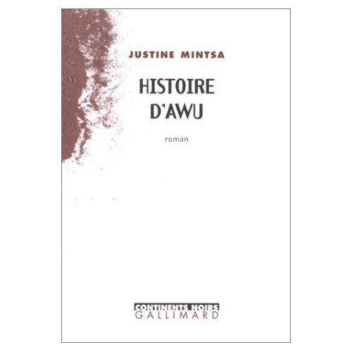 litterature africaine - Histoire d'Awu de Justine Mintsa