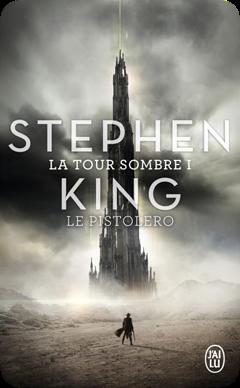 La Tour Sombre, tome 1 : Le Pistolero de Stephen King
