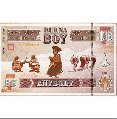 AUDIO < Burna Boy _ Anybody mp3 | DOWNLOAD