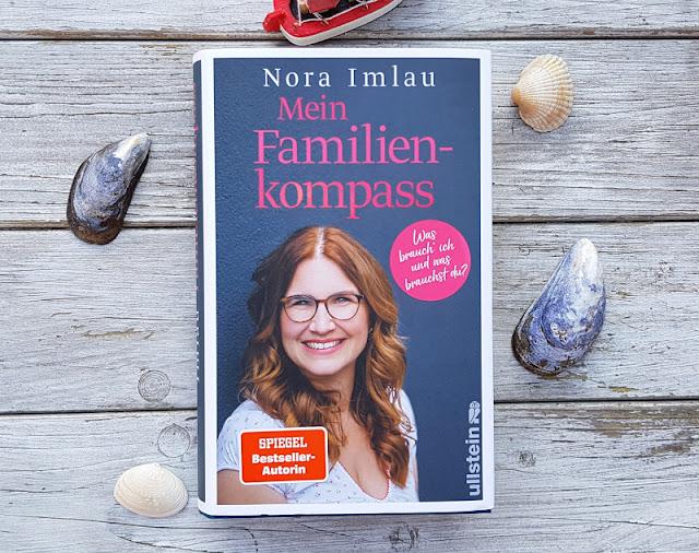"""Hilfreiche Ratgeber für Eltern von Nora Imlau: Gefühlsstarke Kinder und ein Kompass für die Familie. """"Mein Familienkompass"""" befasst sich mit den Bedürfnissen von Eltern und Kindern, also allen Familienmitgliedern."""