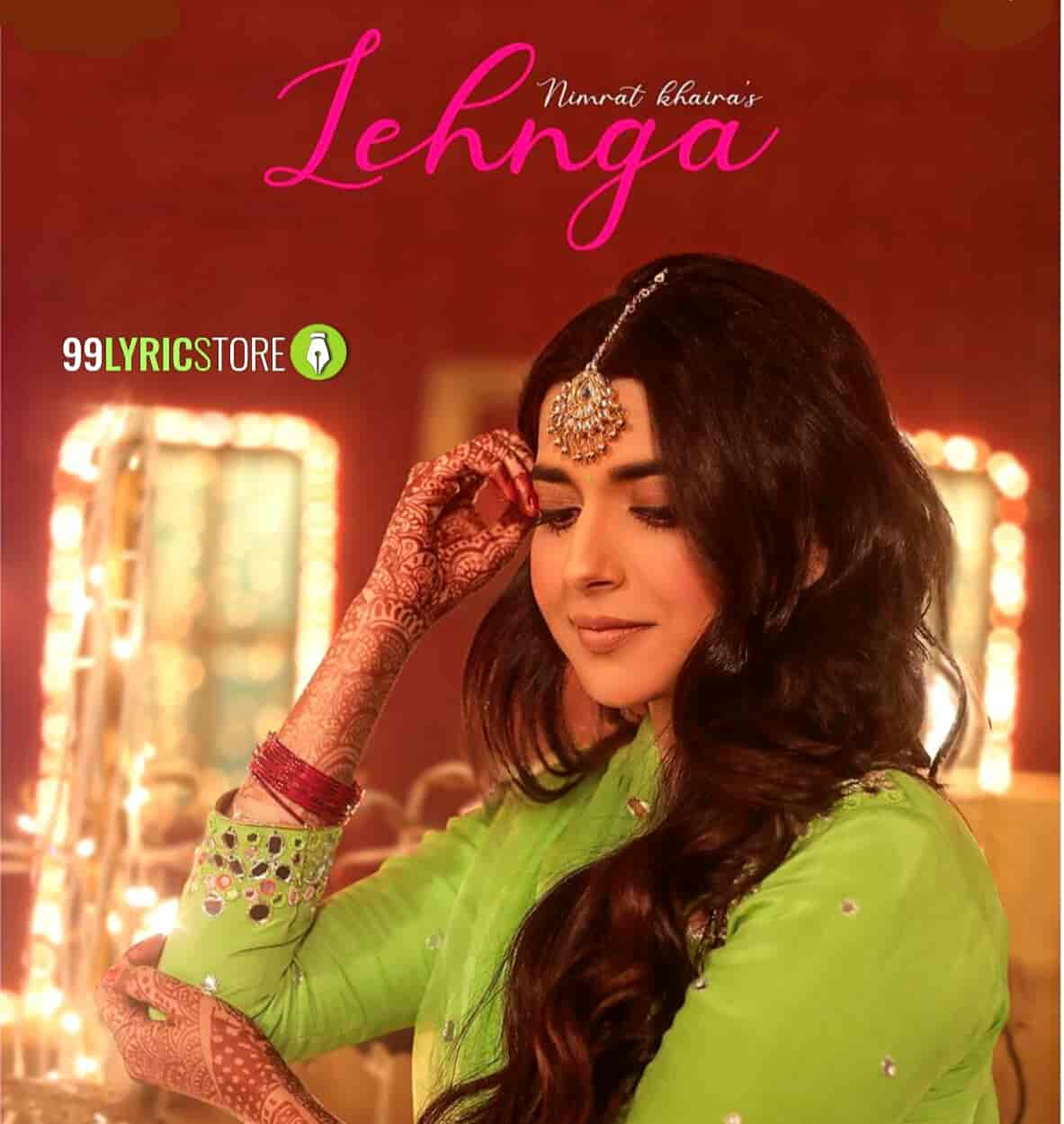 Lehnga Song Images By Nimrat Khaira