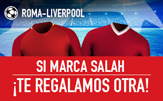 sportium promocion champions Roma vs Liverpool 2 mayo