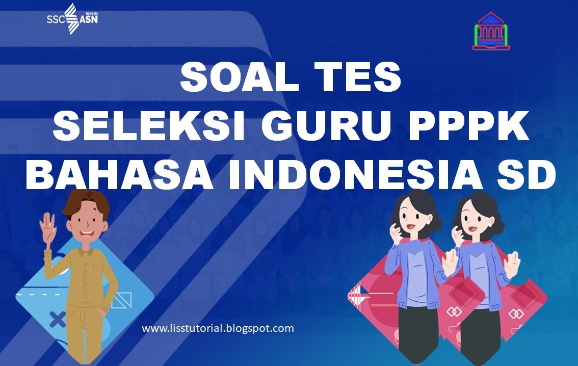 Soal PPPK Guru Bahasa Indonesia