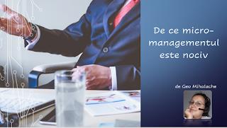 Articol #resurseumane - Micromanagementul - de ce este nociv