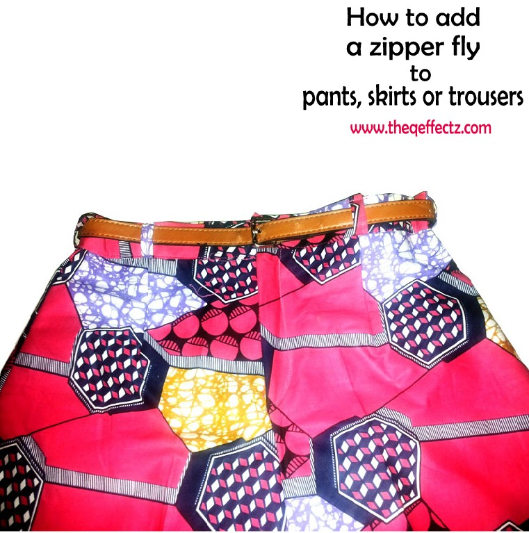 HOW TO ADD OR ATTACH A ZIPPER FLY TO PANTS/TROUSERS OR SKIRT