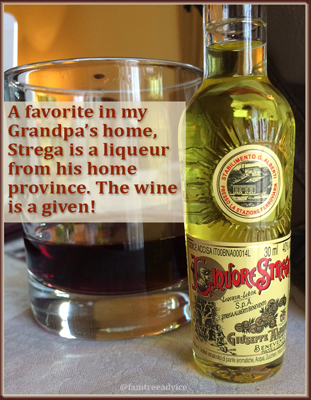 I didn't know, as a child, that Strega is a product of my ancestors' province.