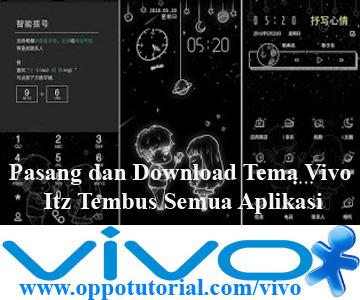 Download Tema Vivo Itz Tembus Semua Aplikasi