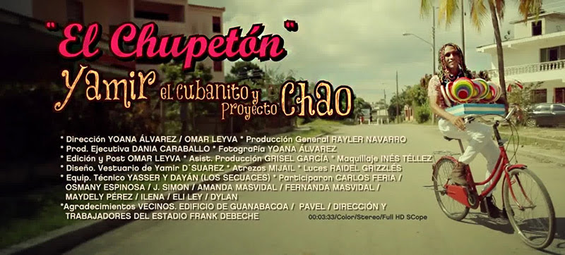 Yamir El Cubanito & Proyecto Chao - ¨El Chupetón¨ - Videoclip - Dirección: Yoanna Álvarez - Omar Leyva. Portal Del Vídeo Clip Cubano - 01