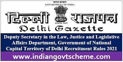 Delhi Recruitment Rules 2021