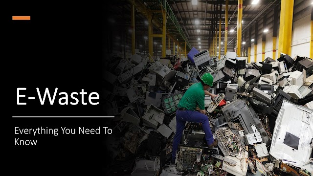 E-Waste : What is E-Waste ? Know About E-Waste Recycling. Why Should We Care About E-Waste ?