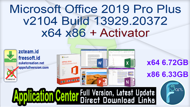 Microsoft Office 2019 Pro Plus v2104 Build 13929.20372 x64 x86 + Activator_ ZcTeam.id