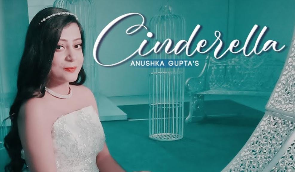 Cinderella Lyrics - Anushka Gupta - Download Video or MP3 Song
