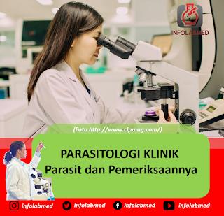 Parasitologi Klinik Parasit dan Pemeriksaannya