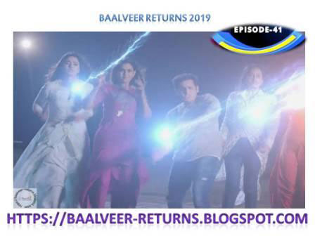 BAAL VEER RETURNS EPISODE 41