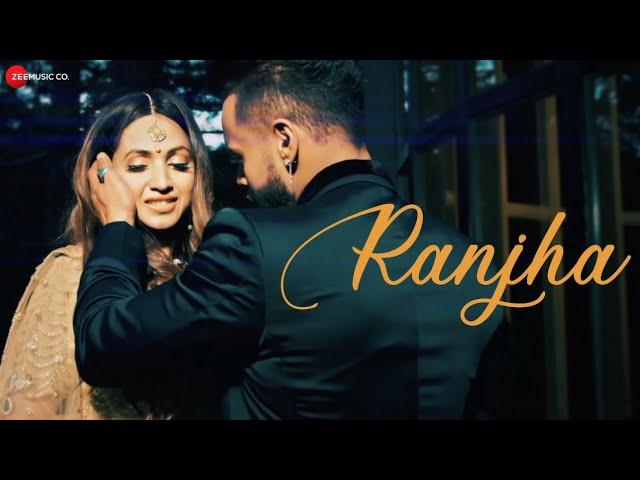 Ranjha Lyrics - Indeep Bakshi and Pallavi Sood