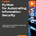 PYTHON FOR AUTOMATING INFORMATION SECURITY [VIDEO] PACKTPUB COURSE FREE DOWNLOAD 2020