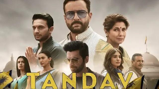 Amazon Prime's Tandav 2021 Web Series Season 01: Online Leak Rumor, Religious Controversy, and In Depth Review