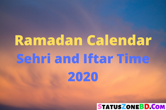 Ramadan Calendar Sehri and Iftar Time 2020 Islamic Foundation Bangladesh