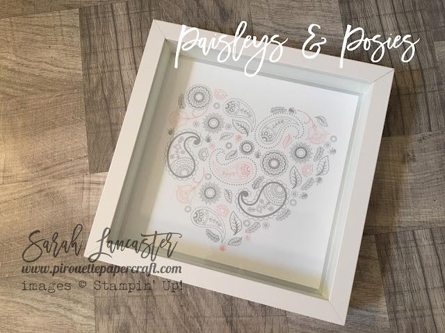 paisleys and posies heart shape frame Stampin' Up! demonstrator Sarah Lancaster