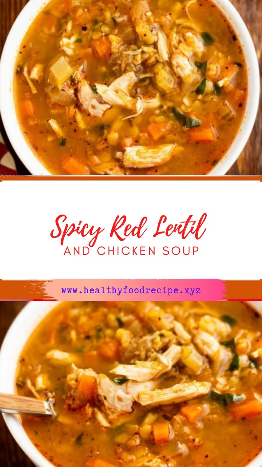 Spicy Red Lentil and Chicken Soup