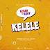 (Download Audio) Ruby-Kelele (New Mp3 )