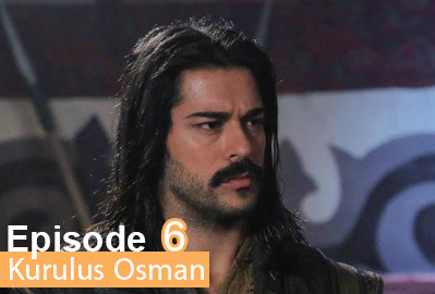 episode 6 from Kurulus Osman