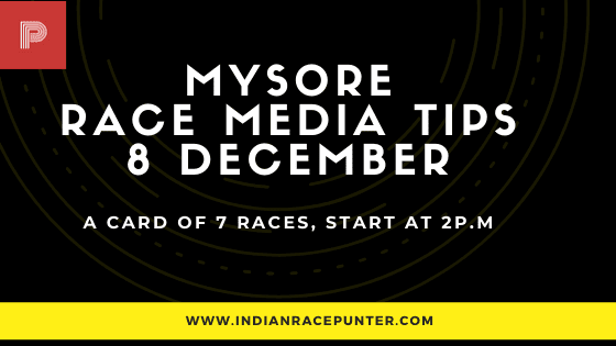 Mysore Race Media Tips 8 December