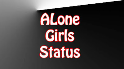 Alone Status For Girls