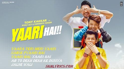 Tony Kakkar New Song - Yaari Hai Lyrics