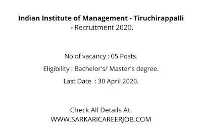 IIM Vacancy 2020 Notification | Non Teaching Posts IIM Latest Govt Vacancy 2020.