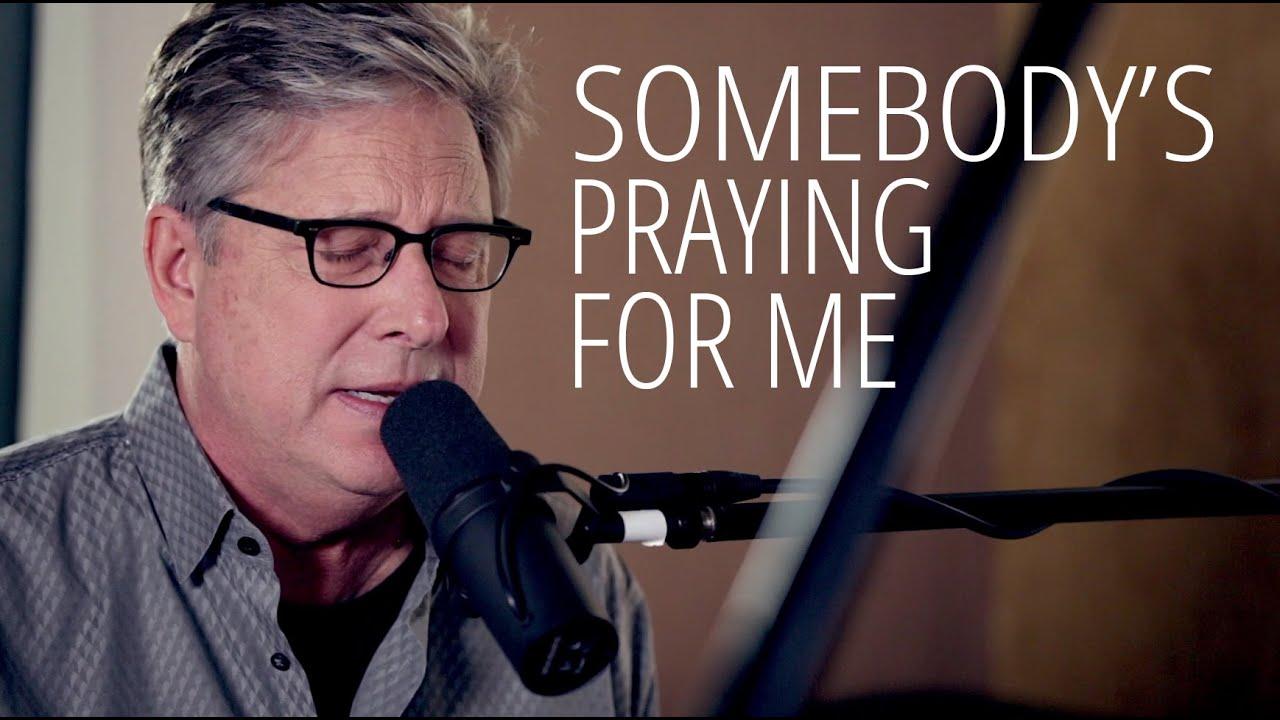 Don Moen - Somebody's Praying for Me