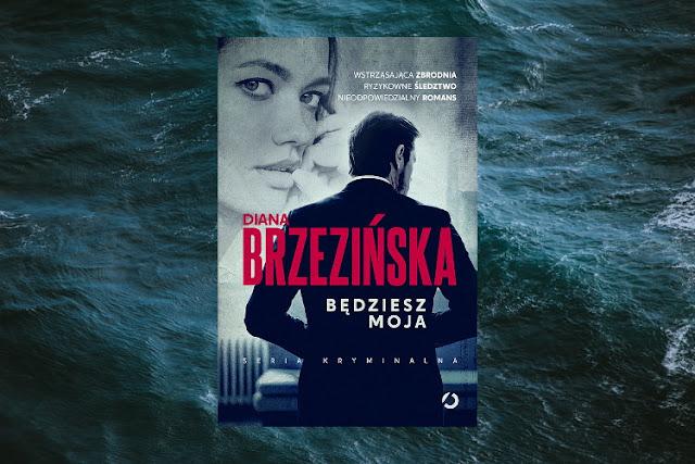 #427. Będziesz moja - Diana Brzezińska