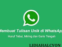 Tips Mudah Membuat Font Tebal, Miring dan Garis Tengah Di WhatsApp