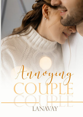 Annoying Couple by Lanavay Pdf