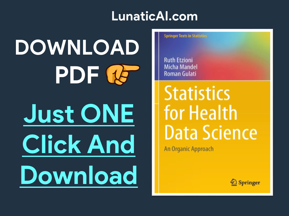 Statistics for Health Data Science: An Organic Approach PDF