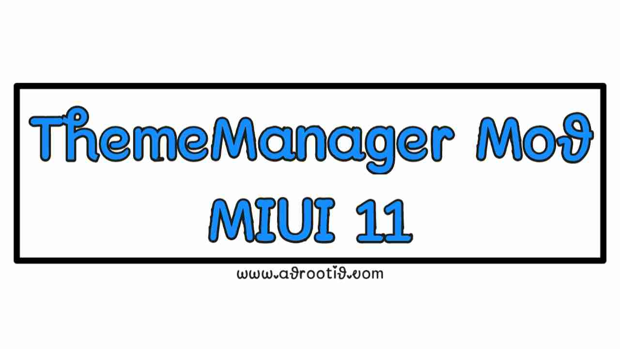 Download ThemeManager Mod