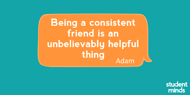 'Being a consistent friend is an unbelievably helpful thing' - Adam