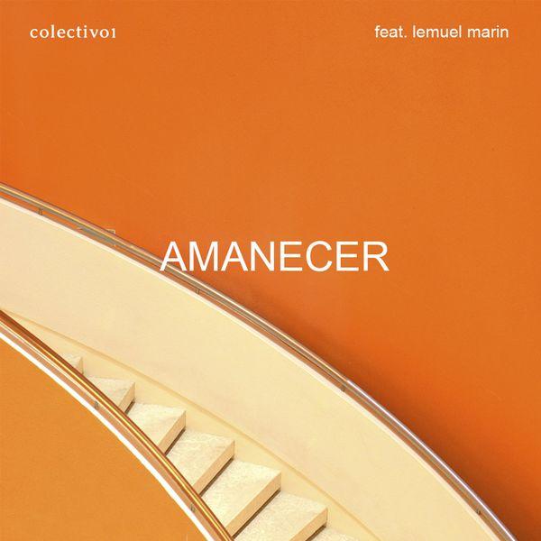Colectivo1 – Amanecer (Instrumental) (Single) 2021 (Exclusivo WC)