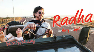 RADHA SONG FROM JAB HARRY MET SEJAL: is sung by Sunidhi Chauhan & Shahid Mallya starring Shahrukh Khan & Anushka Sharma composed by Pritam while lyricsted by Irshad Kamil.