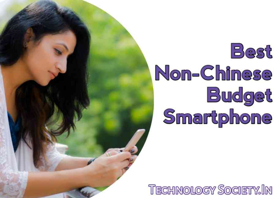 Best Non-Chinese Budget Smartphone