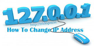 Change your IP Address trickspro.in