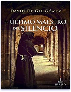 «El último maestro del silencio» de David De Gil Gómez
